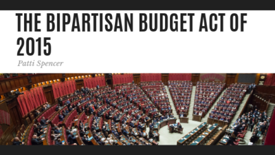 The Bipartisan Budget Act - Patti Spencer