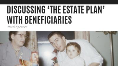 Discussing The Estate Plan - Patti Spencer