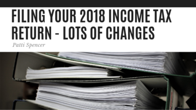 Filing Your 2018 Income Tax - Patti Spencer